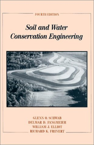 Soil and Water Conservation Engineering  4th 1993 9780471574903 Front Cover