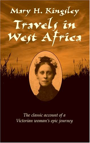 Travels in West Africa   2002 (Unabridged) 9780486424903 Front Cover