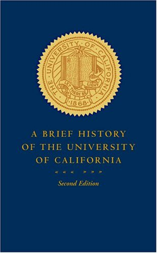 Brief History of the University of California  2nd 2004 edition cover