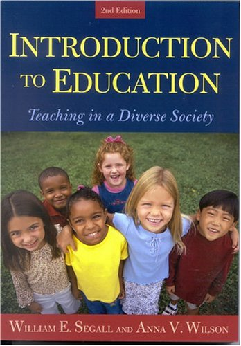 Introduction to Education Teaching in a Diverse Society 2nd 2004 (Revised) 9780742524903 Front Cover