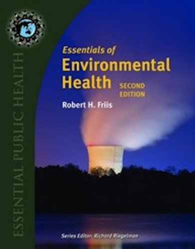 Essentials of Environmental Health  2nd 2012 (Revised) 9780763778903 Front Cover