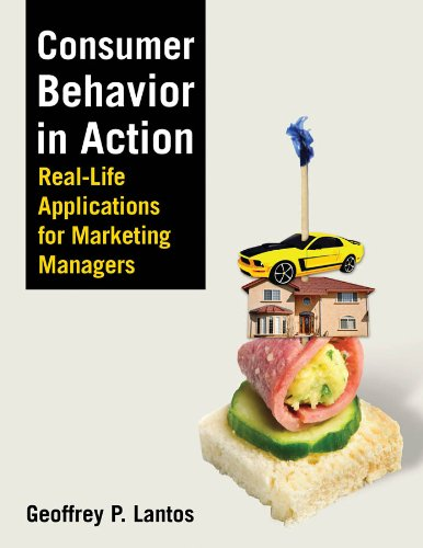 Consumer Behavior in Action Real-Life Applications for Marketing Managers  2011 edition cover