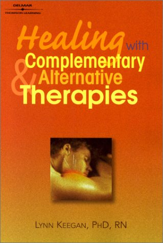 Healing with Complementary and Alternative Therapies   2001 edition cover