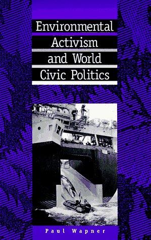 Environmental Activism and World Civic Politics   1996 edition cover
