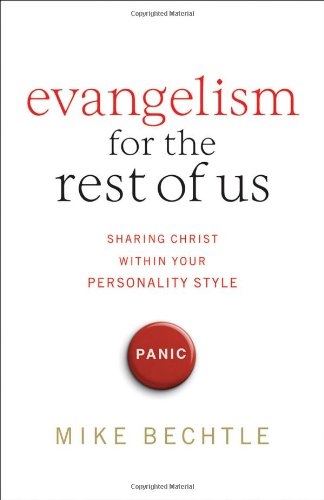 Evangelism for the Rest of Us Sharing Christ Within Your Personality Style  2006 edition cover