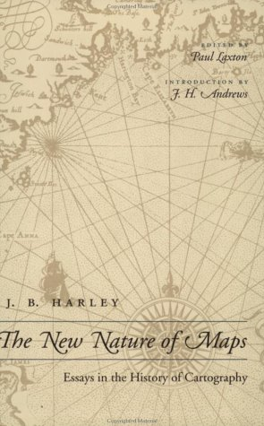 New Nature of Maps Essays in the History of Cartography  2001 edition cover