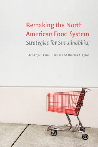 Remaking the North American Food System Strategies for Sustainability N/A edition cover
