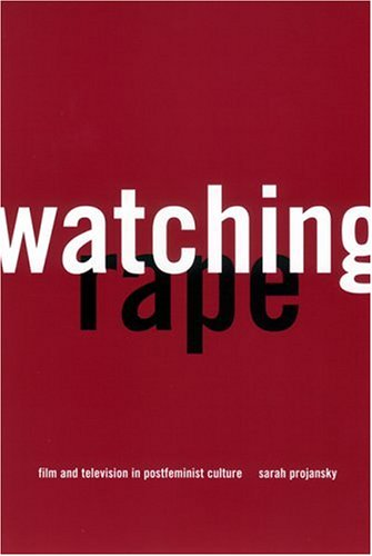 Watching Rape Film and Television in Postfeminist Culture  2001 edition cover