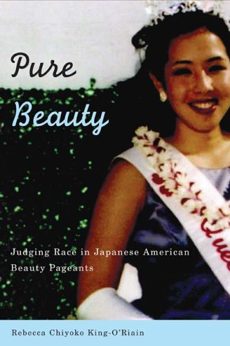Pure Beauty Judging Race in Japanese American Beauty Pageants  2006 edition cover
