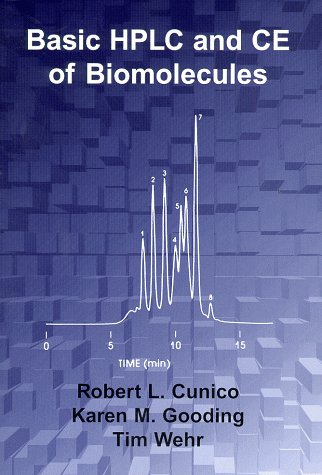 Basic HPLC and CE of Biomolecules 1st 1998 (Unabridged) edition cover