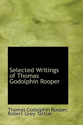 Selected Writings of Thomas Godolphin Rooper:   2009 edition cover