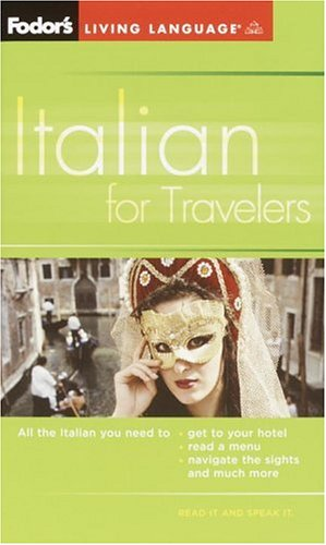 Fodor's Italian for Travelers  3rd 2005 (Large Type) 9781400014903 Front Cover