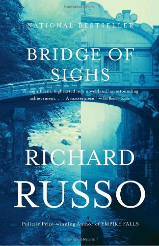 Bridge of Sighs A Novel  2008 9781400030903 Front Cover