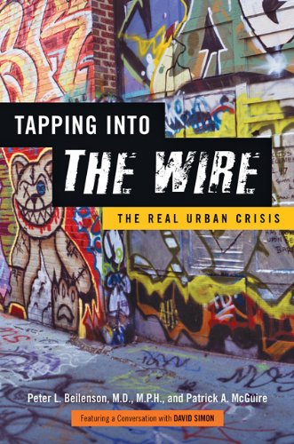 Tapping into the Wire The Real Urban Crisis N/A 9781421411903 Front Cover