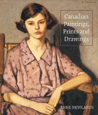 Canadian Paintings, Prints and Drawings   2007 9781554072903 Front Cover