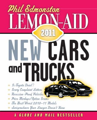 Lemon-Aid New Cars and Trucks 2011   2010 9781554887903 Front Cover