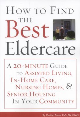 How to Find the Best Eldercare   2009 9781577491903 Front Cover