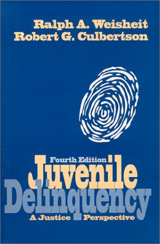 Juvenile Delinquency A Justice Perspective 4th 2000 edition cover