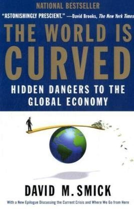 World Is Curved Hidden Dangers to the Global Economy N/A 9781591842903 Front Cover