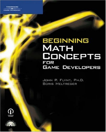Beginning Math Concepts for Game Developers   2007 edition cover