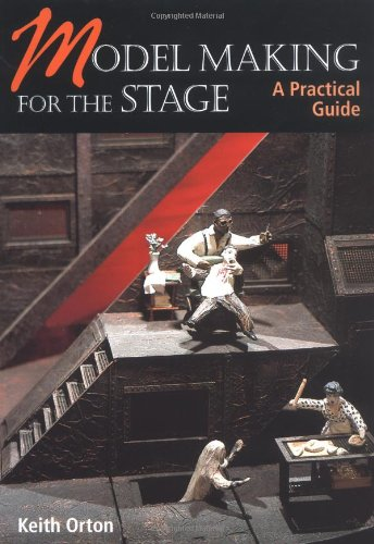 Model Making for the Stage A Practical Guide  2004 edition cover