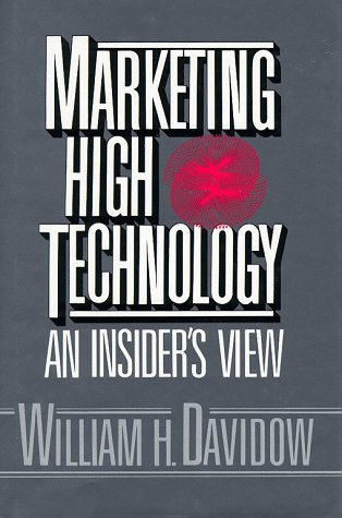 Marketing High Technology An Insider's View  1986 9780029079904 Front Cover