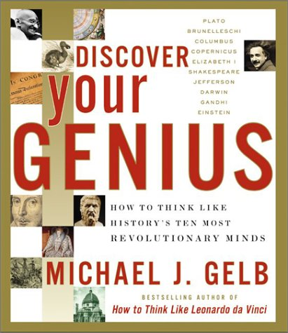 Discover Your Genius How to Think Like History's Ten Most Revolutionary Minds  2003 edition cover