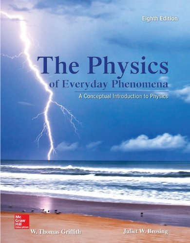 The Physics of Everyday Phenomena 8th 2014 9780073513904 Front Cover