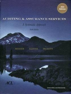 Auditing and Assurance Services : A Systematic Approach, AS5 Edition 6th 2008 edition cover