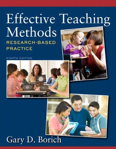 Effective Teaching Methods Research-Based Practice -- Video-Enhanced Pearson eText -- Access Card 8th 2014 9780133396904 Front Cover