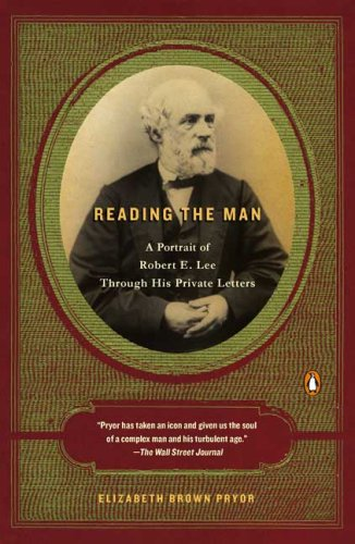 Reading the Man A Portrait of Robert E. Lee Through His Private Letters N/A edition cover