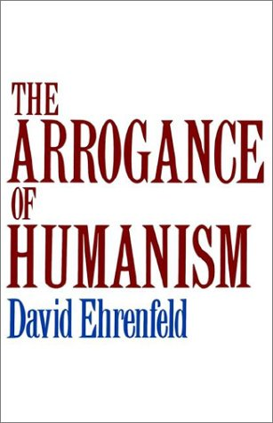 Arrogance of Humanism   1981 edition cover