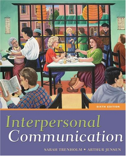 Interpersonal Communication  6th 2007 (Revised) edition cover