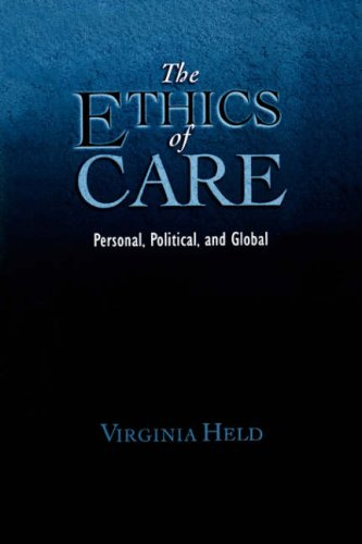 Ethics of Care Personal, Political, and Global  2007 edition cover