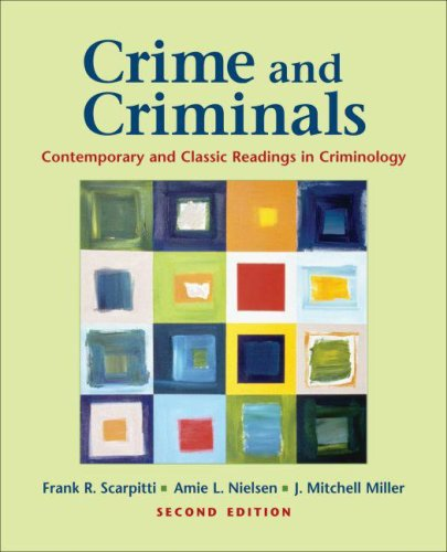 Crime and Criminals Contemporary and Classic Readings in Criminology 2nd 2008 edition cover