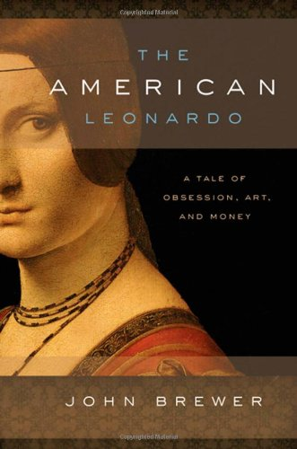 American Leonardo A Tale of Obsession, Art and Money  2009 9780195396904 Front Cover