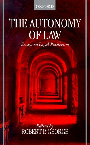 Autonomy of Law Essays on Legal Positivism N/A edition cover
