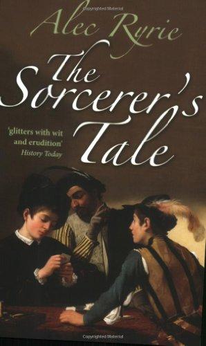 Sorcerer's Tale Faith and Fraud in Tudor England  2010 edition cover