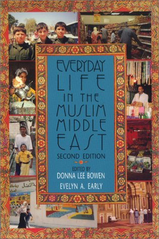 Everyday Life in the Muslim Middle East  2nd 2001 (Revised) edition cover