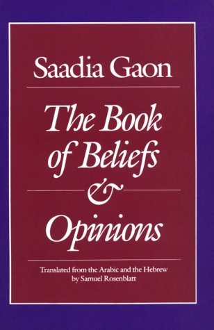 Saadia Gaon The Book of Beliefs and Opinions N/A edition cover
