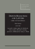 Dispute Resolution and Lawyers:   2014 9780314285904 Front Cover
