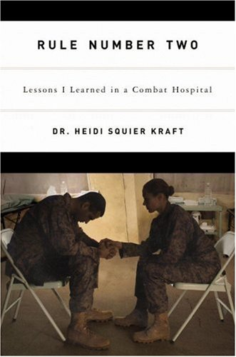 Rule Number Two Lessons I Learned in a Combat Hospital  2007 (Revised) edition cover