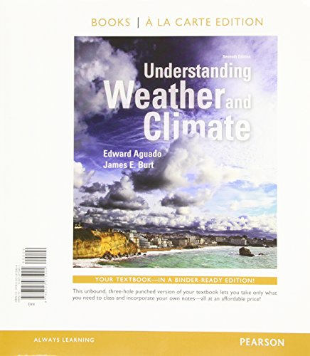 Understanding Weather and Climate, Books a la Carte Edition  7th 2015 edition cover
