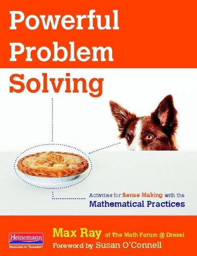 Powerful Problem Solving Activities for Sense Making with the Mathematical Practices  2013 edition cover