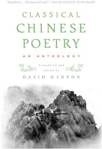 Classical Chinese Poetry An Anthology  2010 9780374531904 Front Cover