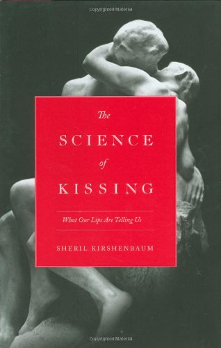 Science of Kissing What Our Lips Are Telling Us  2011 edition cover