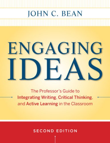 Engaging Ideas The Professor's Guide to Integrating Writing, Critical Thinking, and Active Learning in the Classroom 2nd 2011 edition cover