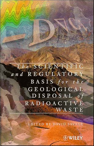 Scientific and Regulatory Basis for the Geological Disposal of Radioactive Waste   1996 9780471960904 Front Cover