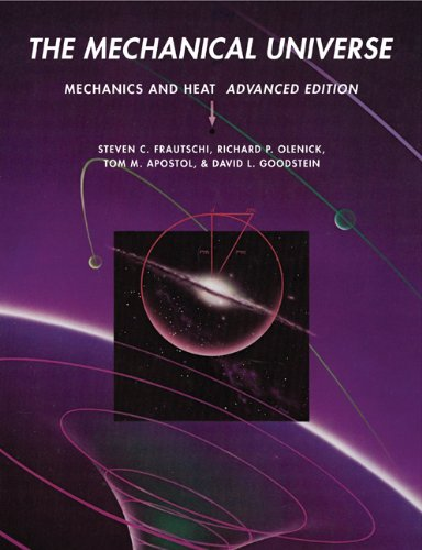Mechanical Universe Mechanics and Heat  2008 9780521715904 Front Cover