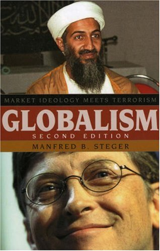 Globalism Market Ideology Meets Terrorism 2nd 2004 (Revised) 9780742530904 Front Cover